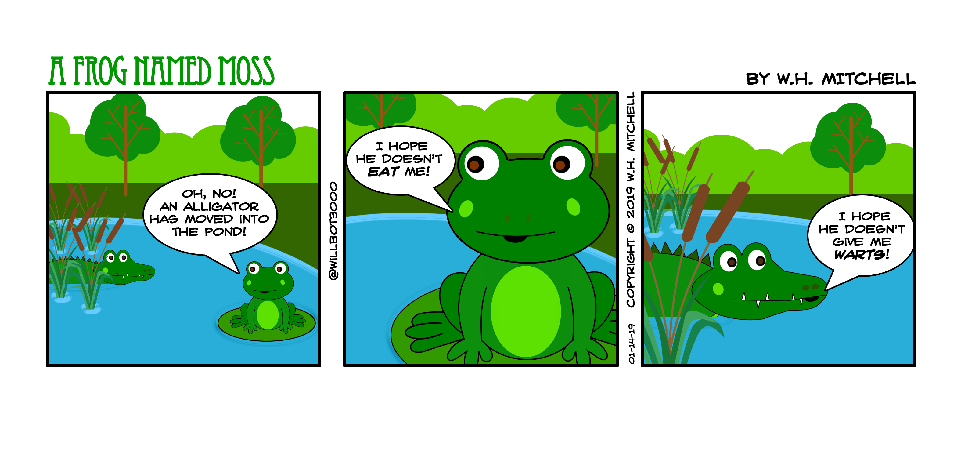 "A Frog Named Moss (""Howdy Neighbor"") - Comic 01/14/19"
