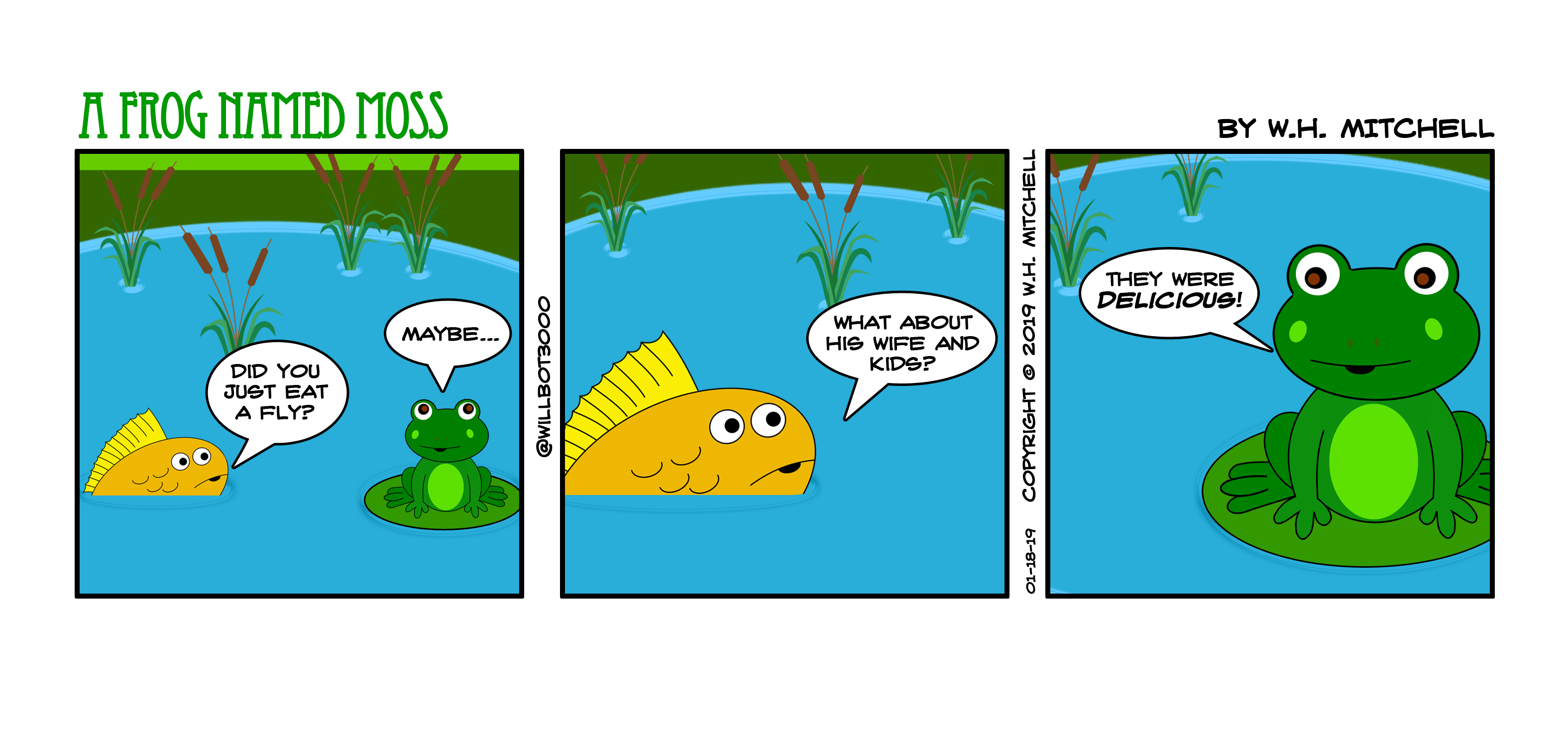 "A Frog Named Moss (""The Ties That Dine"") - Comic 1/18/19"